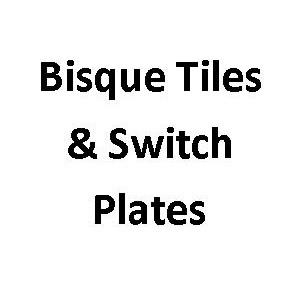 Bisque Tiles & More